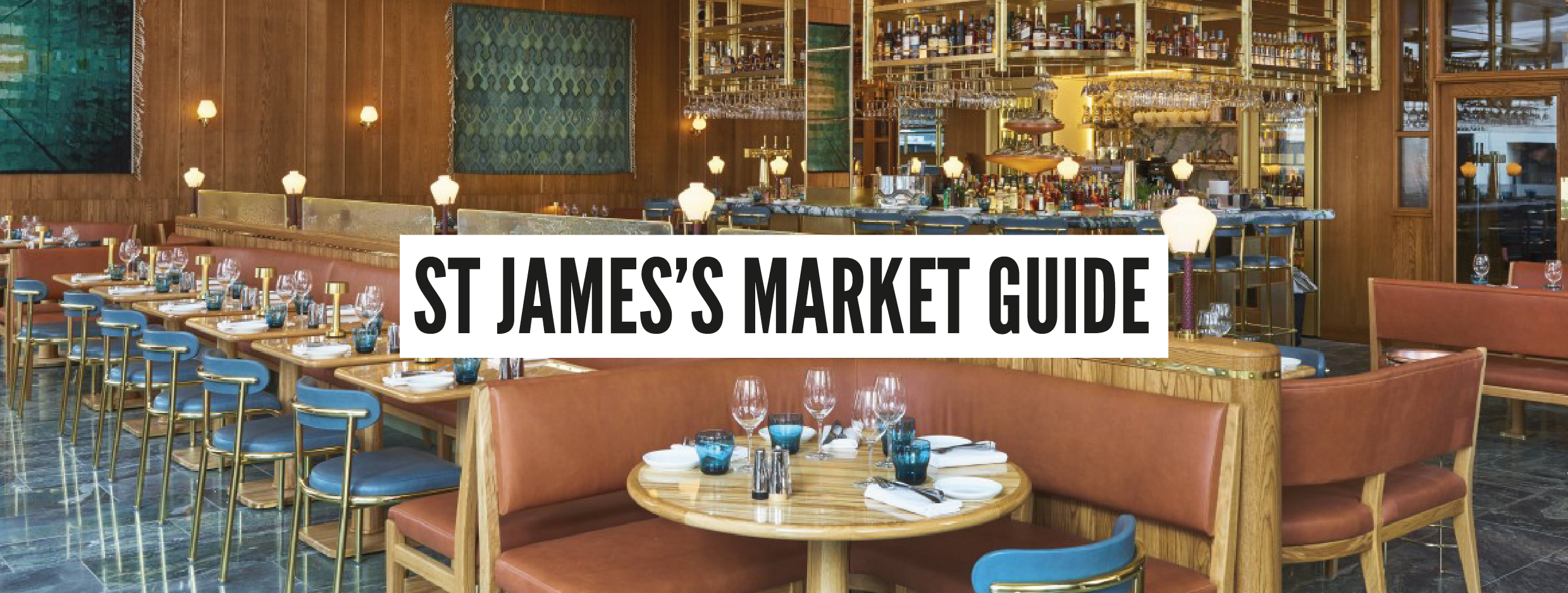 London Neighbourhood Guides - St James's Market