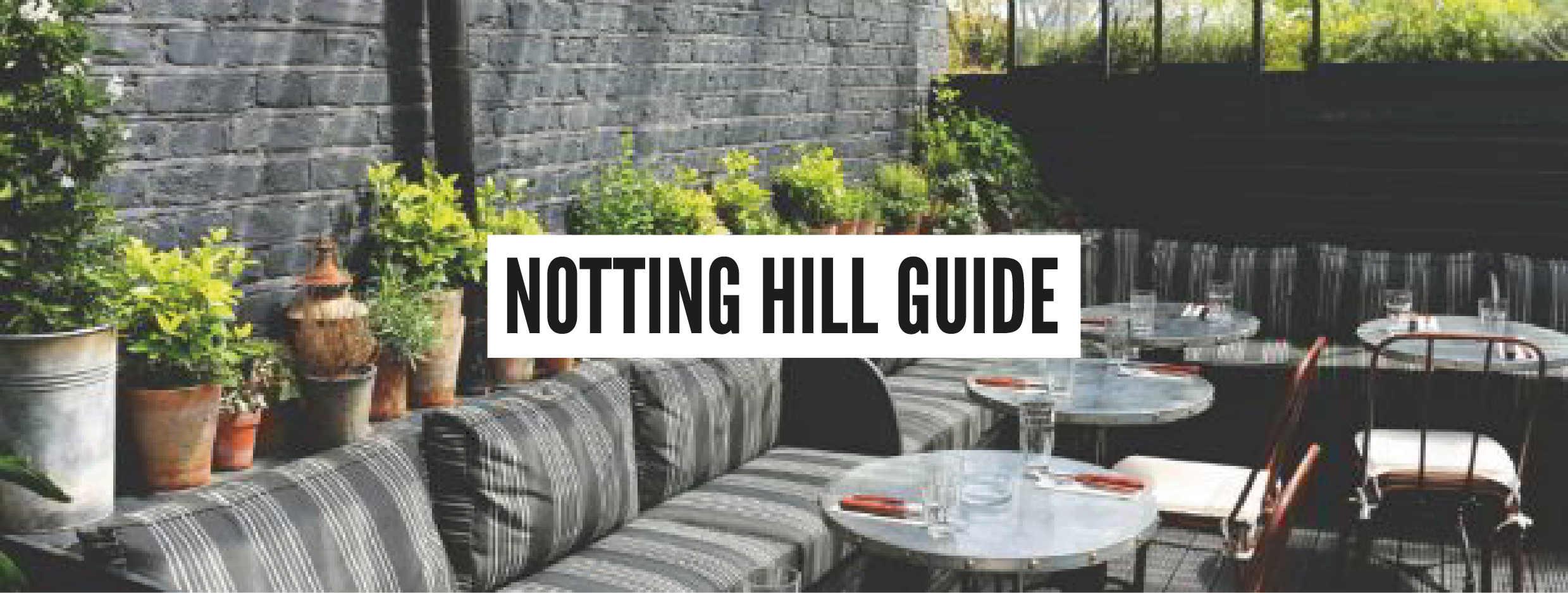 London Neighbourhood Guides - Notting Hill