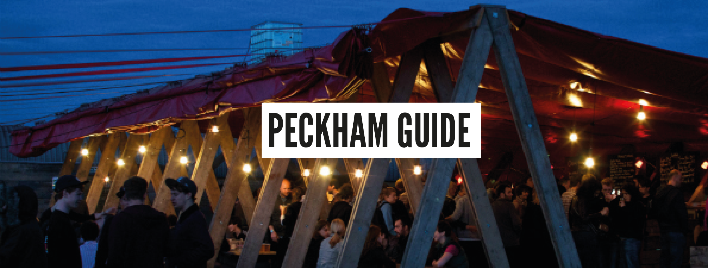 London Neighbourhood Guides - Peckham