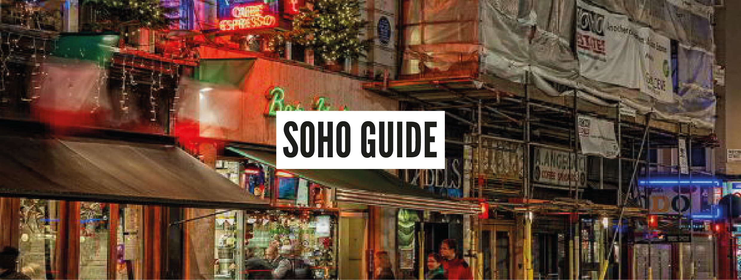 London Neighbourhood Guides - Soho