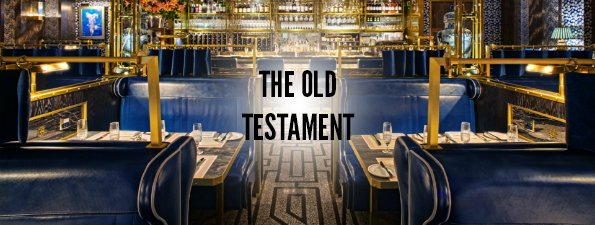 The London Restaurant Bible - The Old Testament