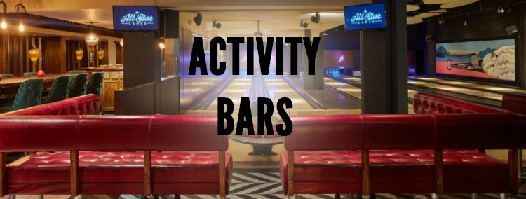 Birthday Activity Bars - London Birthday Ideas